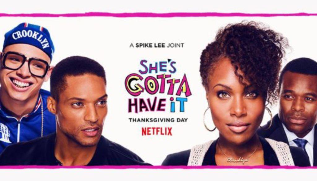 Spike Lee's She's Gotta Have It #justdekit